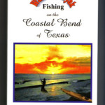 GEAR REVIEW: Wade & Kayak Fishing on the Coastal Bend of Texas